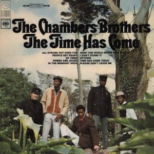 "Chambers Brothers - ""Time Has Come"""