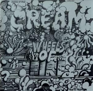 "Cream - ""Wheels Of Fire"""