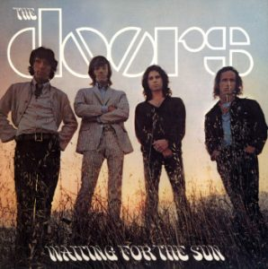 "Doors - ""Waiting for the Sun"""